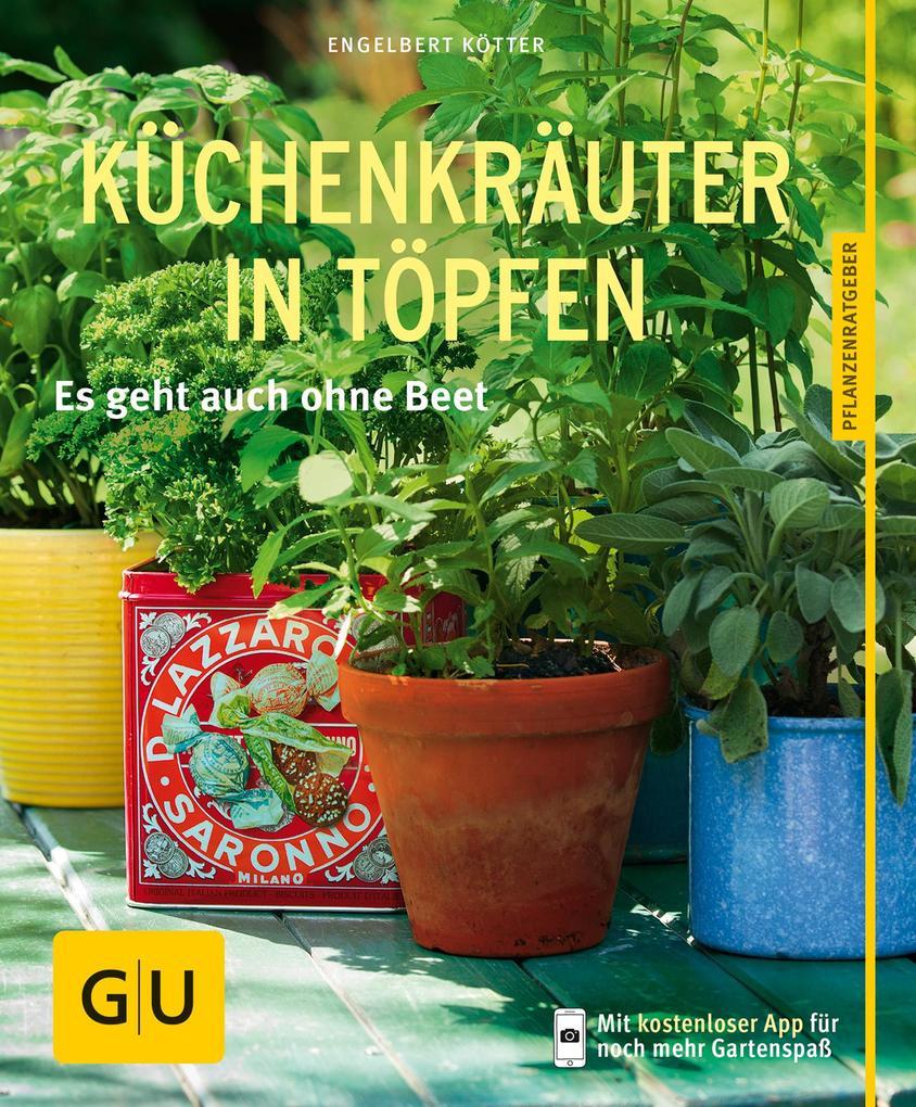 Küchenkräuter in Töpfen als eBook von Engelbert...