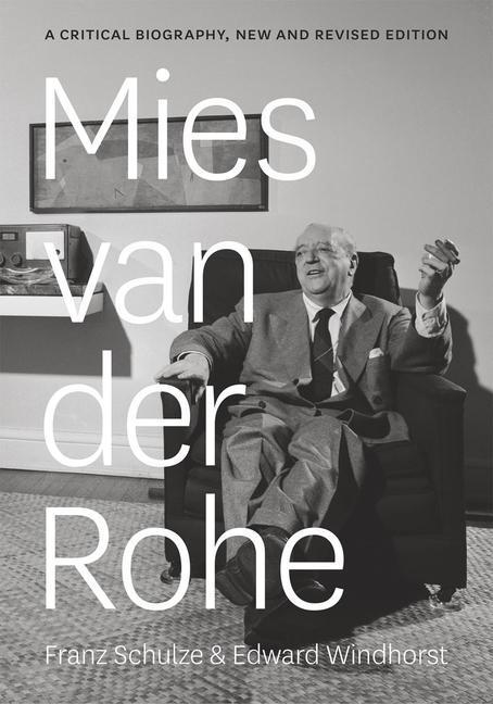 Mies van der Rohe als Buch von Franz Schulze, Edward Windhorst