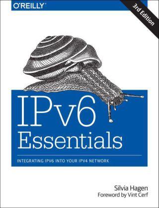 IPv6 Essentials als Buch von Silvia Hagen