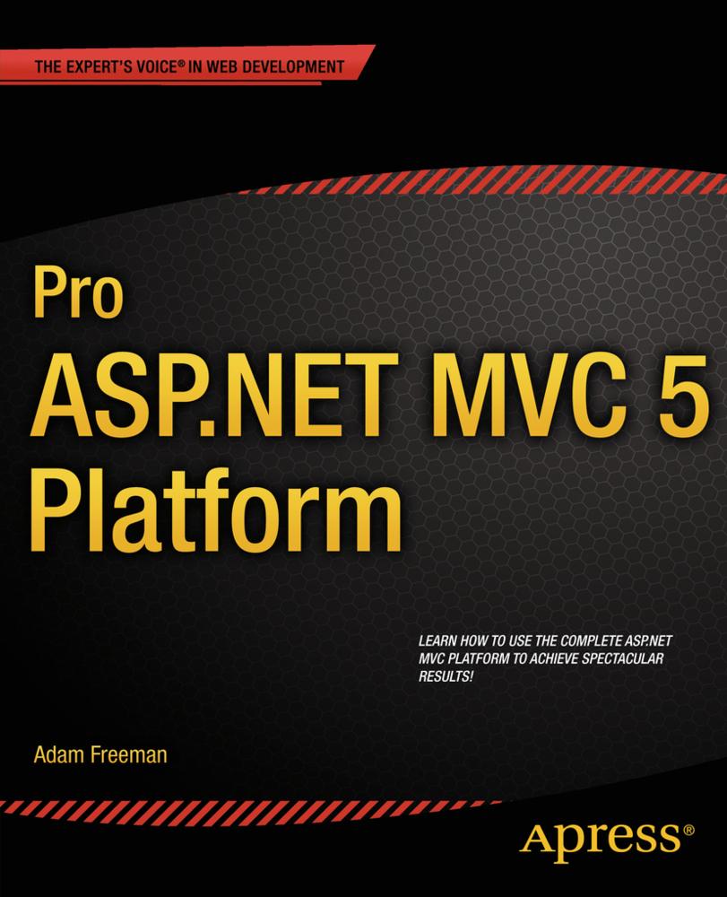 Pro ASP.NET MVC 5 Platform als Buch von Adam Freeman