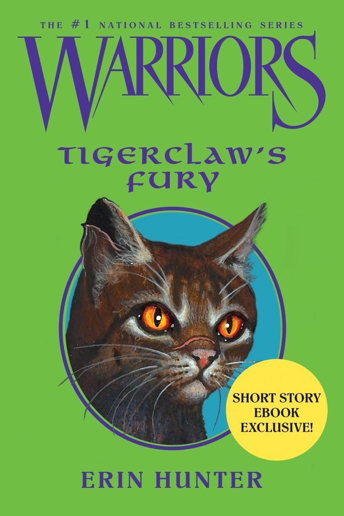 Warriors: Tigerclaw's Fury als eBook von Erin Hunter