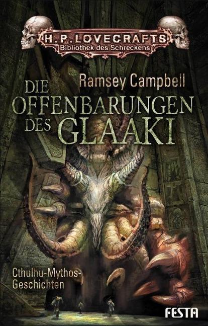 Die Offenbarungen des Glaaki als Buch von Ramsey Campbell