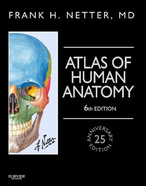 Atlas of Human Anatomy, Professional Edition als Buch von Frank H. Netter