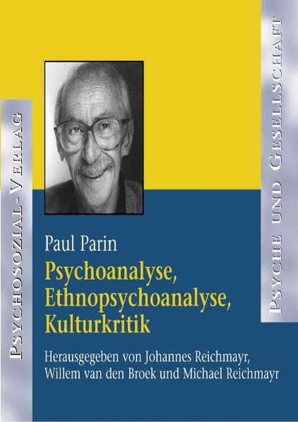 Psychoanalyse, Ethnopsychoanalyse, Kulturkritik. CD-ROM als Software von Paul Parin