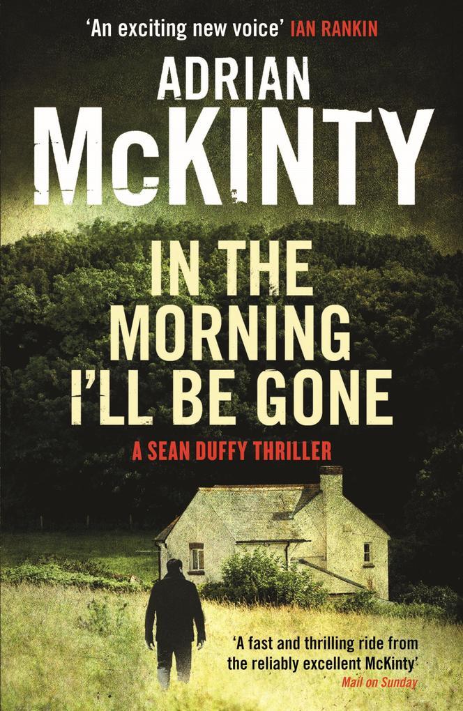 In the Morning I'll be Gone als eBook von Adrian McKinty