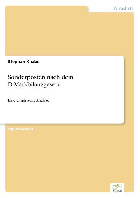 Sonderposten nach dem D-Markbilanzgesetz als Buch von Stephan Knabe
