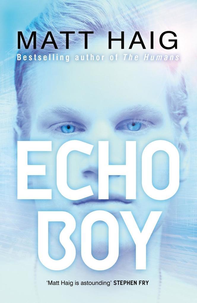 Echo Boy als eBook von Matt Haig