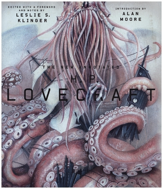 The New Annotated H.P. Lovecraft als Buch von H. P. Lovecraft, Leslie Klinger