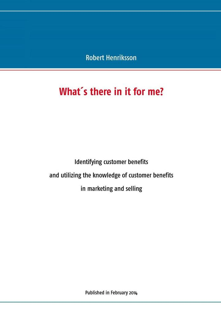 What's there in it for me? als eBook von Robert Henriksson