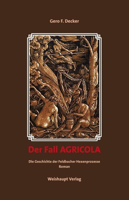 Der Fall AGRICOLA als Taschenbuch von Gero F. Decker