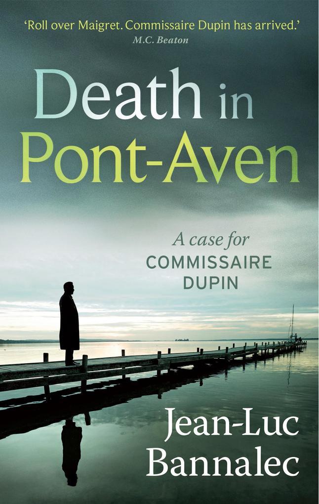 Death in Pont-Aven als eBook von Jean Luc Bannalec, Jean-Luc Bannalec