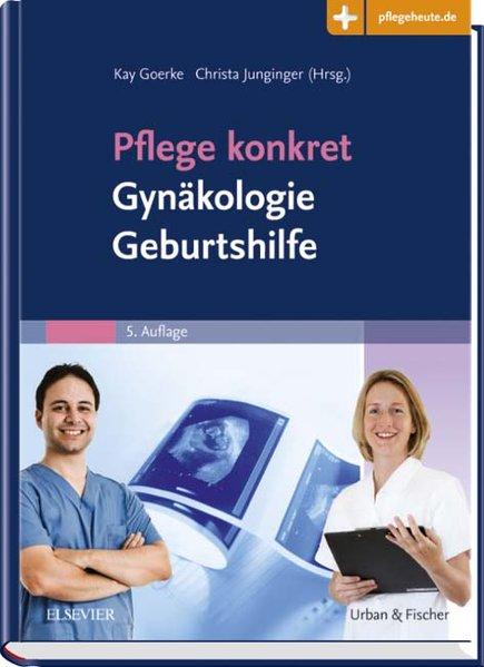 Pflege konkret Gynäkologie Geburtshilfe als Buch von