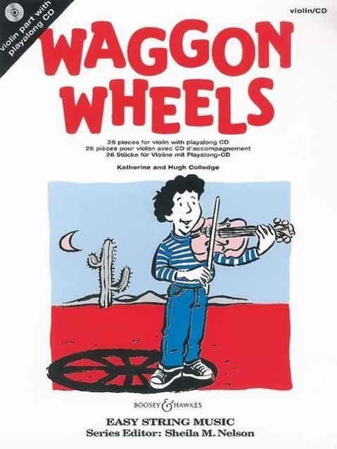 Waggon Wheels als Buch von Katherine Colledge, Hugh Colledge