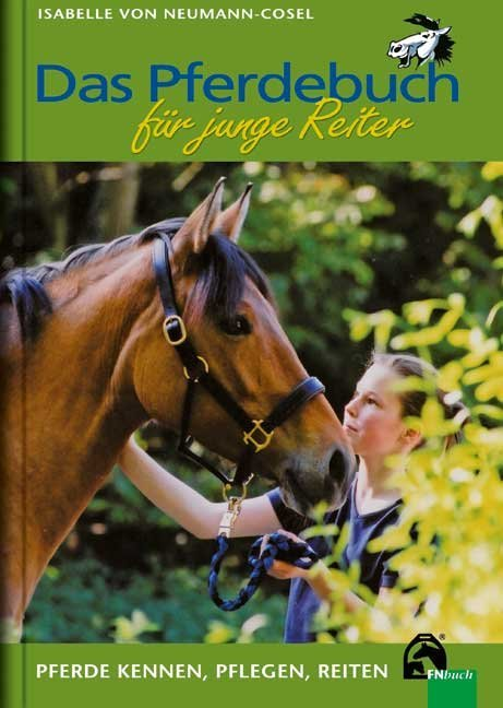 Das Pferdebuch für junge Reiter als Buch von Isabelle von Neumann-Cosel