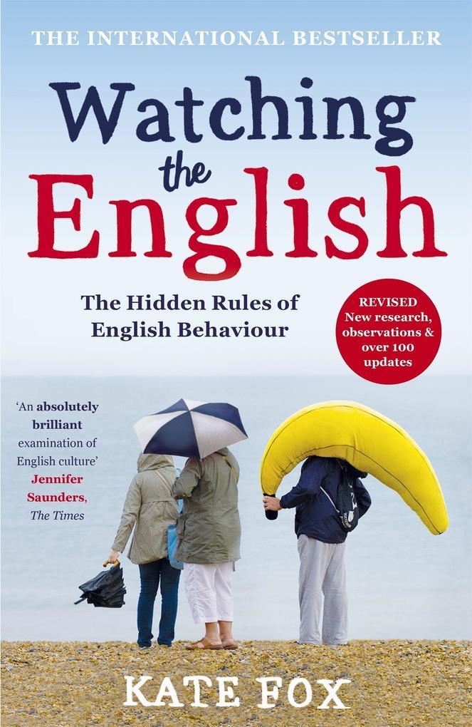 Watching the English als Taschenbuch von Kate Fox