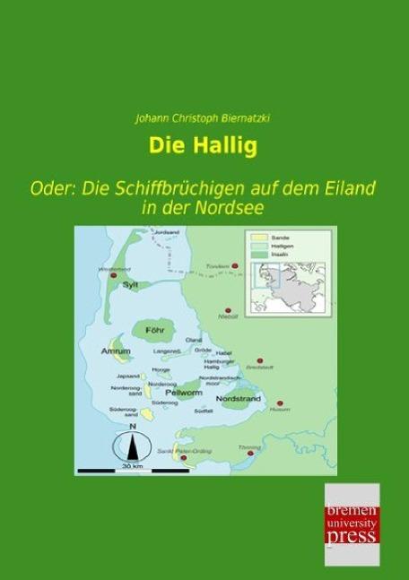 Die Hallig als Buch von Johann Christoph Bierna...