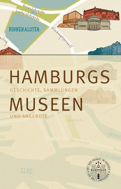 Hamburgs Museen als Buch von Matthias Gretzschel