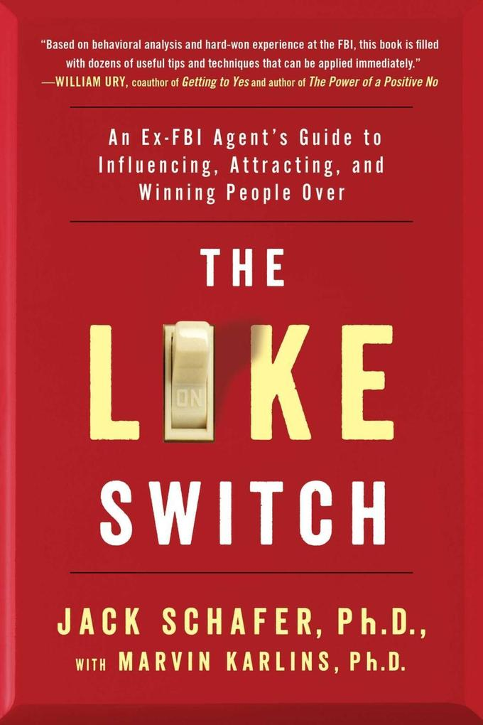 The Like Switch als eBook von Jack Schafer, Marvin Karlins