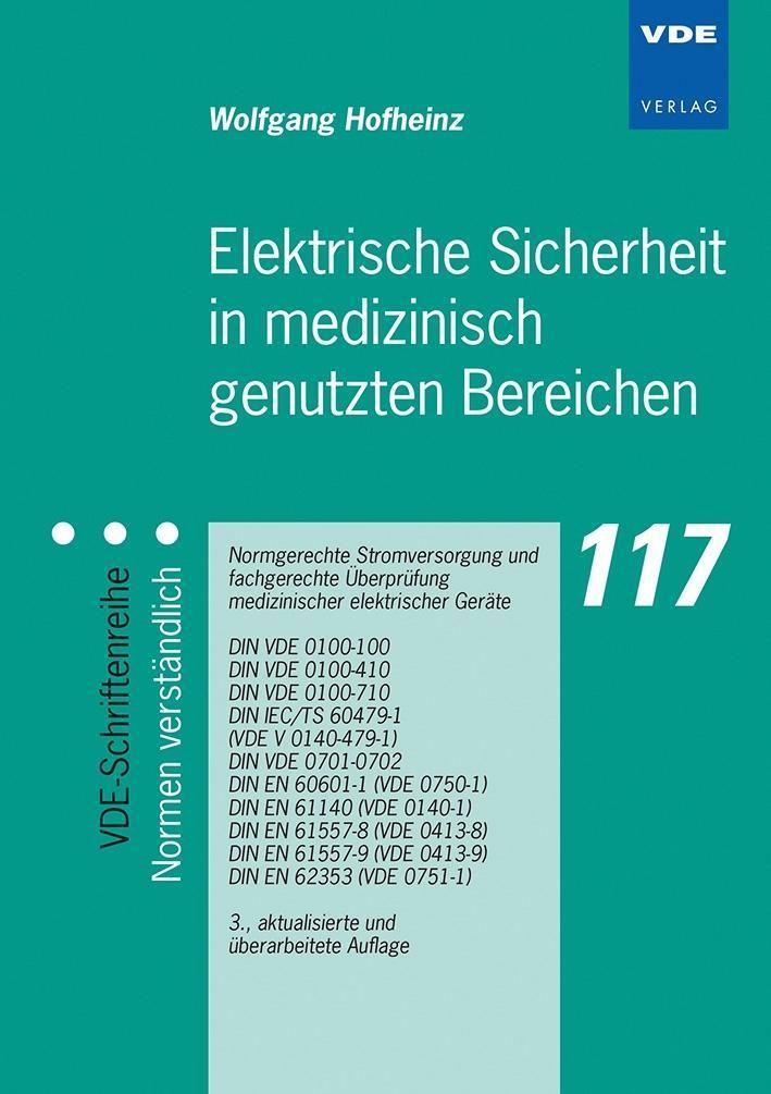 Elektrische Sicherheit in medizinisch genutzten Bereichen als Buch von Wolfgang Hofheinz
