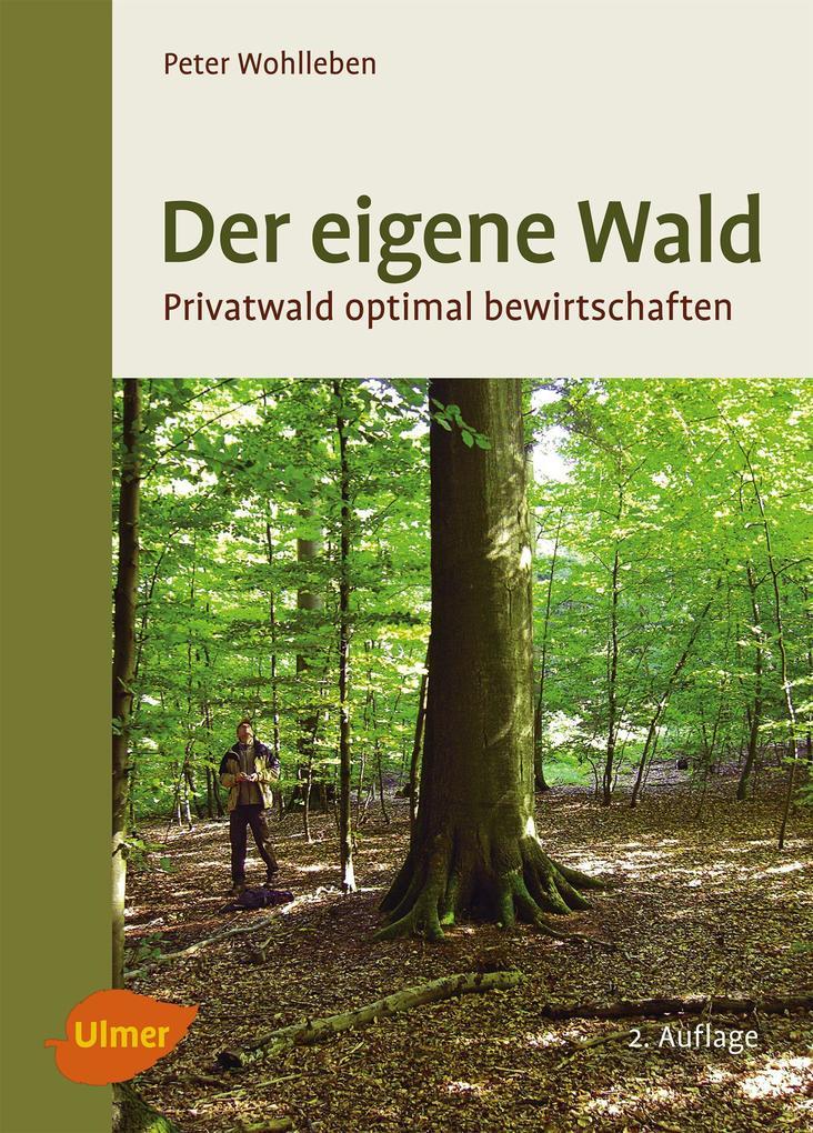 Der eigene Wald als Buch von Peter Wohlleben