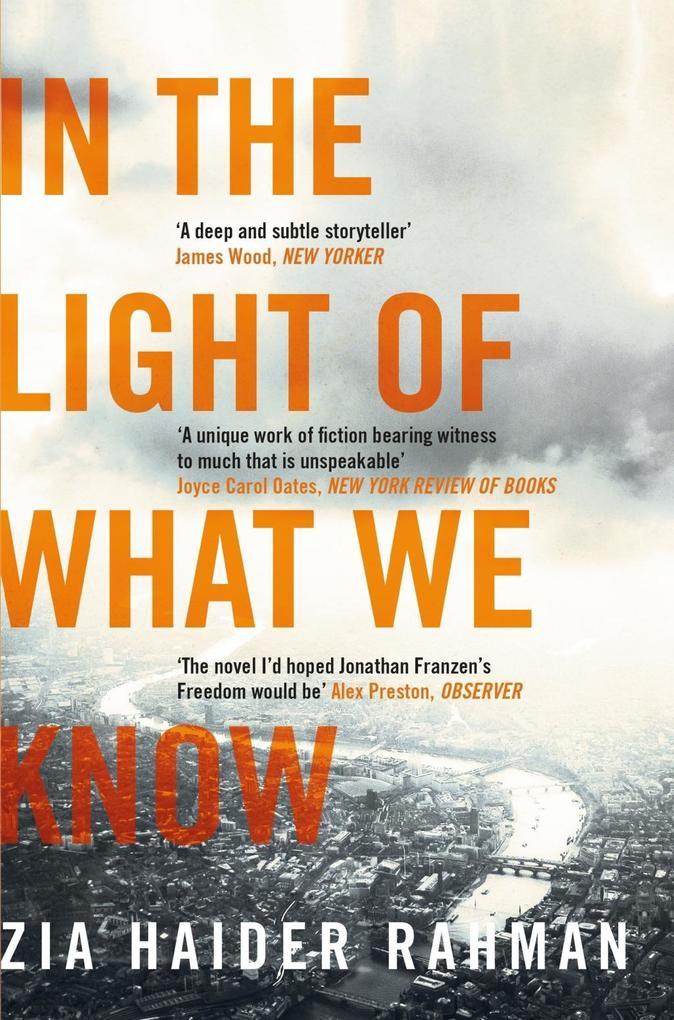 In the Light of What We Know als eBook von Zia Haider Rahman