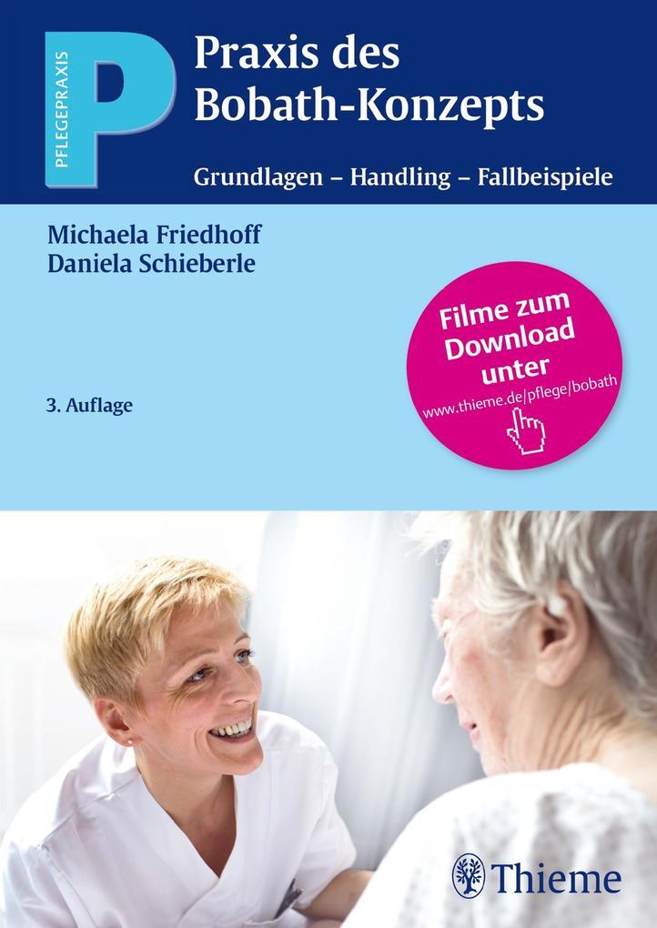 Praxis des Bobath-Konzepts als Buch von Michaela Friedhoff, Daniela Schieberle