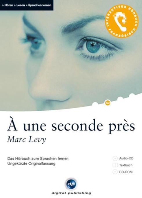 A une seconde près als Hörbuch CD von Marc Levy