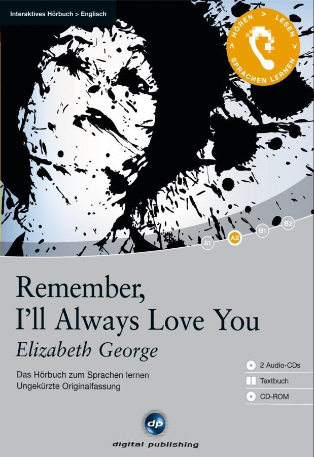 Remember, I'll always love you als Hörbuch CD von Elizabeth George