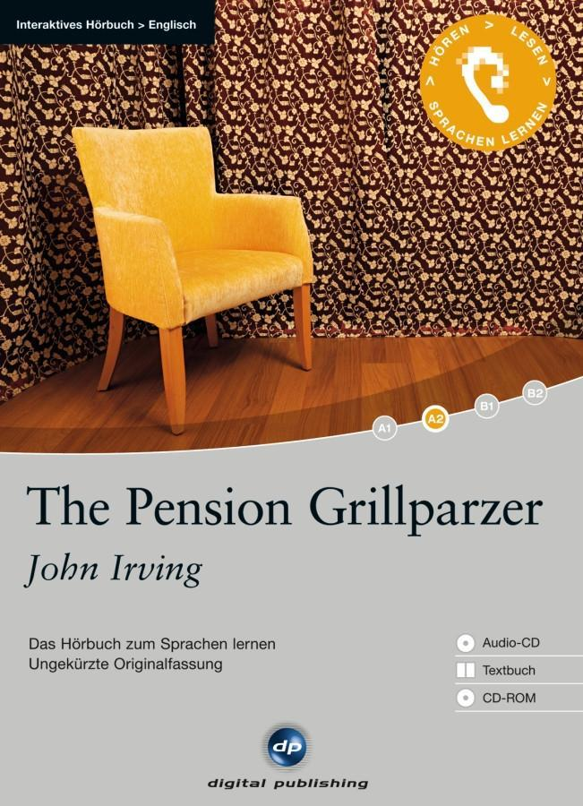 The Pension Grillparzer als Hörbuch CD von John Irving