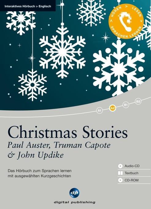 Christmas Stories - Interaktives Hörbuch Englisch als Hörbuch CD von Paul Auster, Truman Capote, John Updike