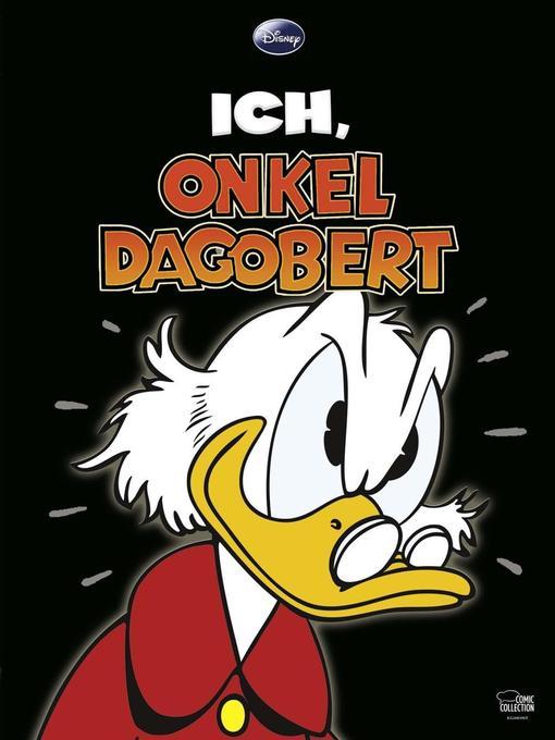 Ich, Onkel Dagobert als Buch von Walt Disney