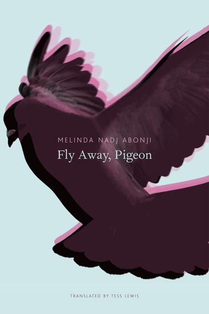 Fly Away, Pigeon als Buch von Melinda Nadj Abonji