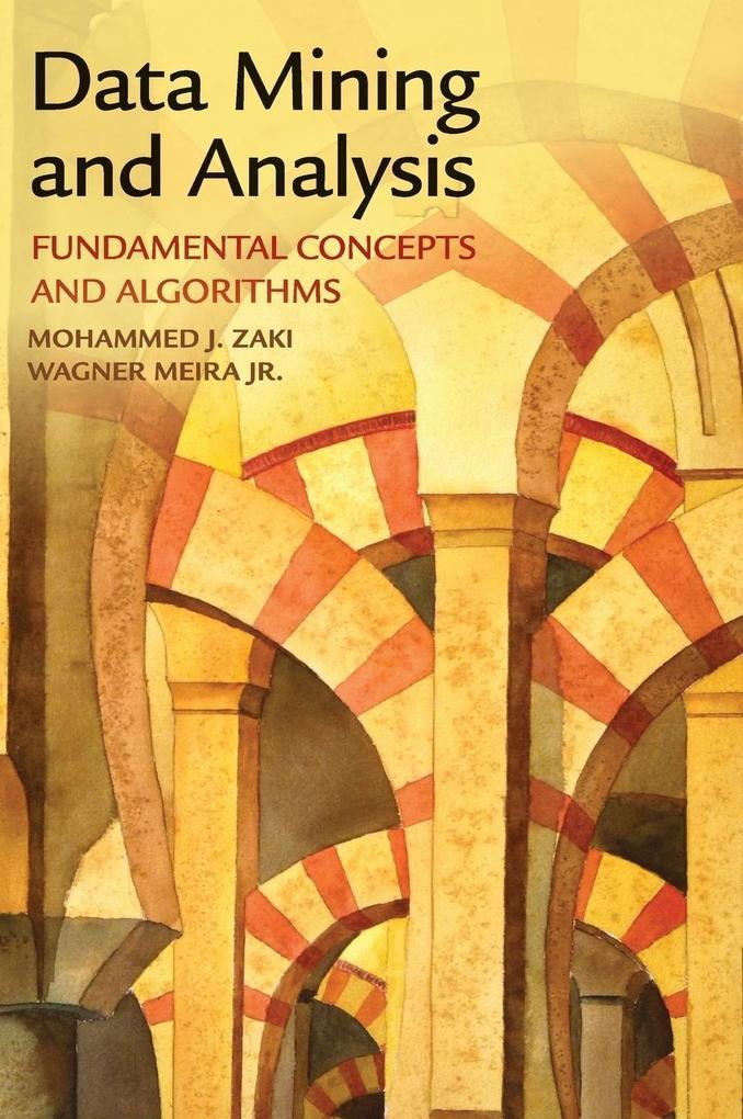 Data Mining and Analysis als Buch von Mohammed J. Zaki