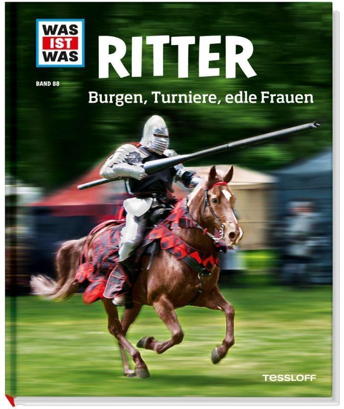 Ritter. Burgen, Turniere, edle Frauen als Buch von Andrea Schaller