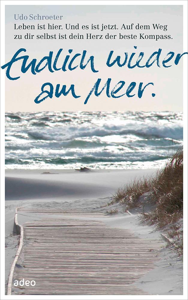 Endlich wieder am Meer als Buch von Udo Schroeter