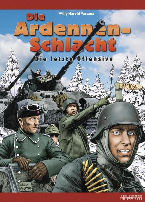 Die Ardennenschlacht als Buch von Willy Harold Vassaux