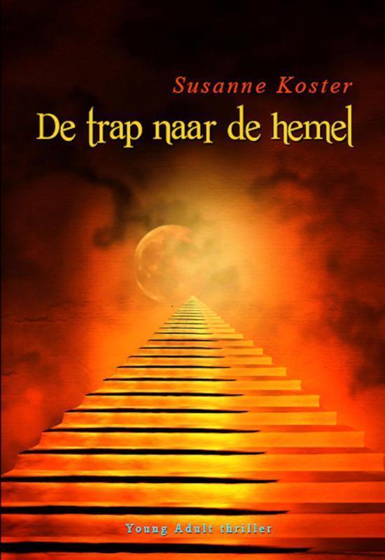 De trap naar de hemel als Buch von Susanne Koster