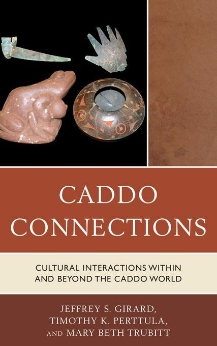 Caddo Connections als eBook von Jeffrey S. Gira...