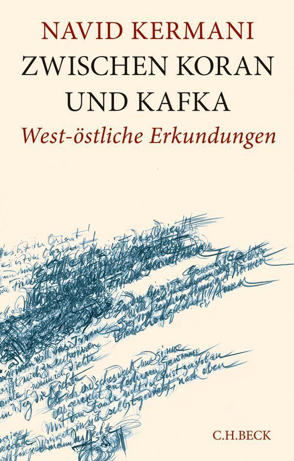 Zwischen Koran und Kafka als Buch von Navid Kermani