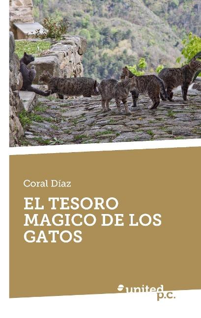 El Tesoro Magico de Los Gatos als Taschenbuch von Coral Diaz