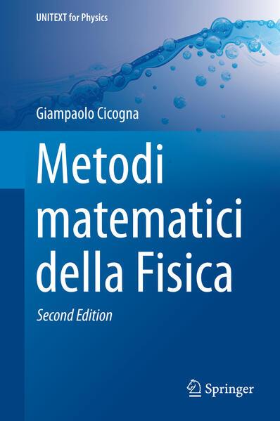 Metodi matematici della Fisica als Buch von Giampaolo Cicogna