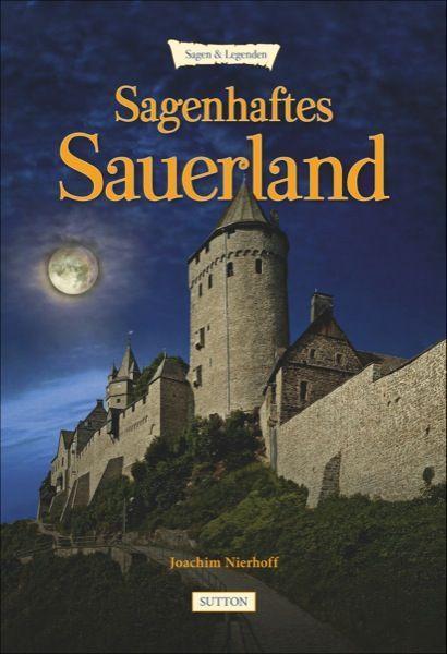 Sagenhaftes Sauerland als Buch von Joachim Nierhoff
