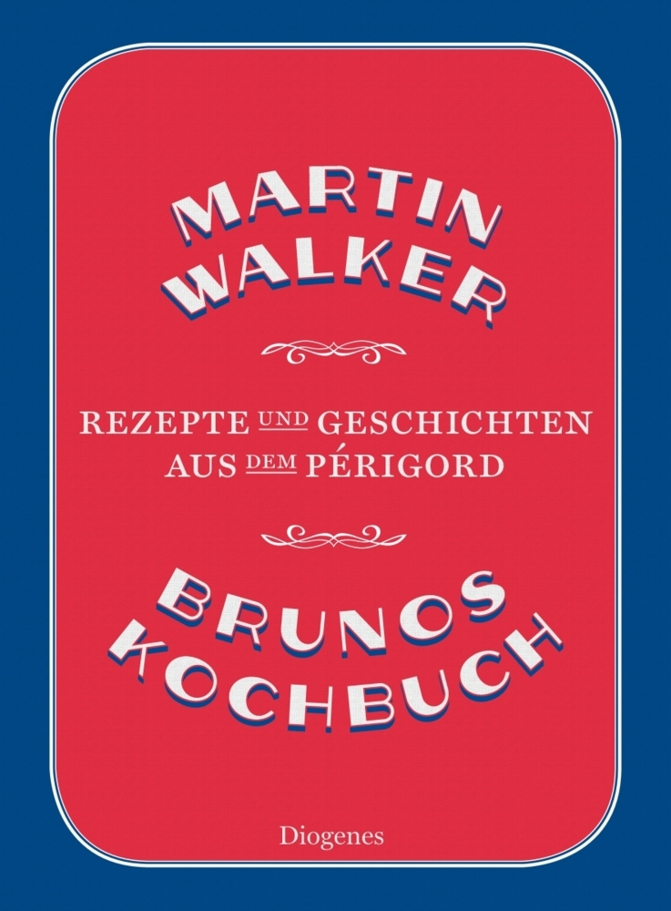 Brunos Kochbuch als Buch von Martin Walker