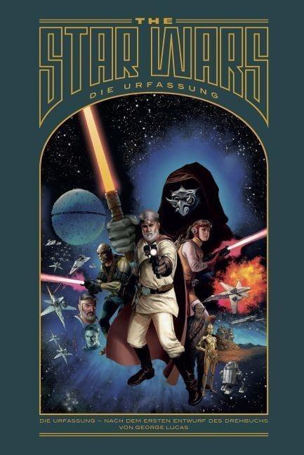 The Star Wars - Die Urfassung als Buch von George Lucas, Jonathan Rinzler, George Lucas