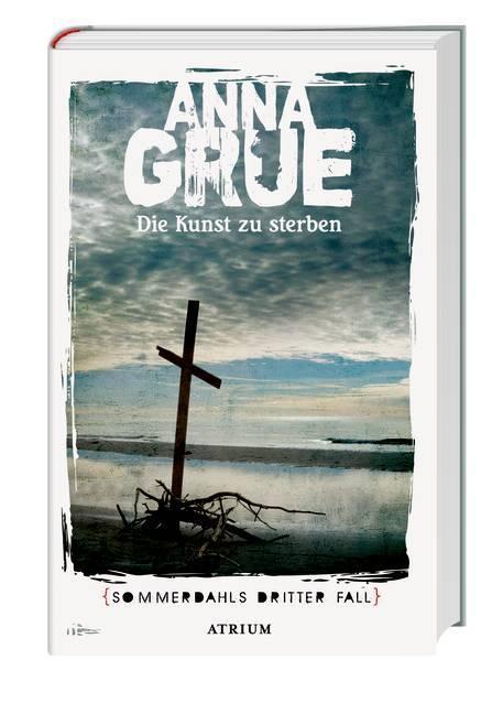 Die Kunst zu sterben als Buch von Anna Grue