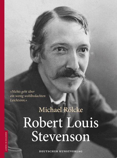 Robert Louis Stevenson als Buch von Michael Rölcke