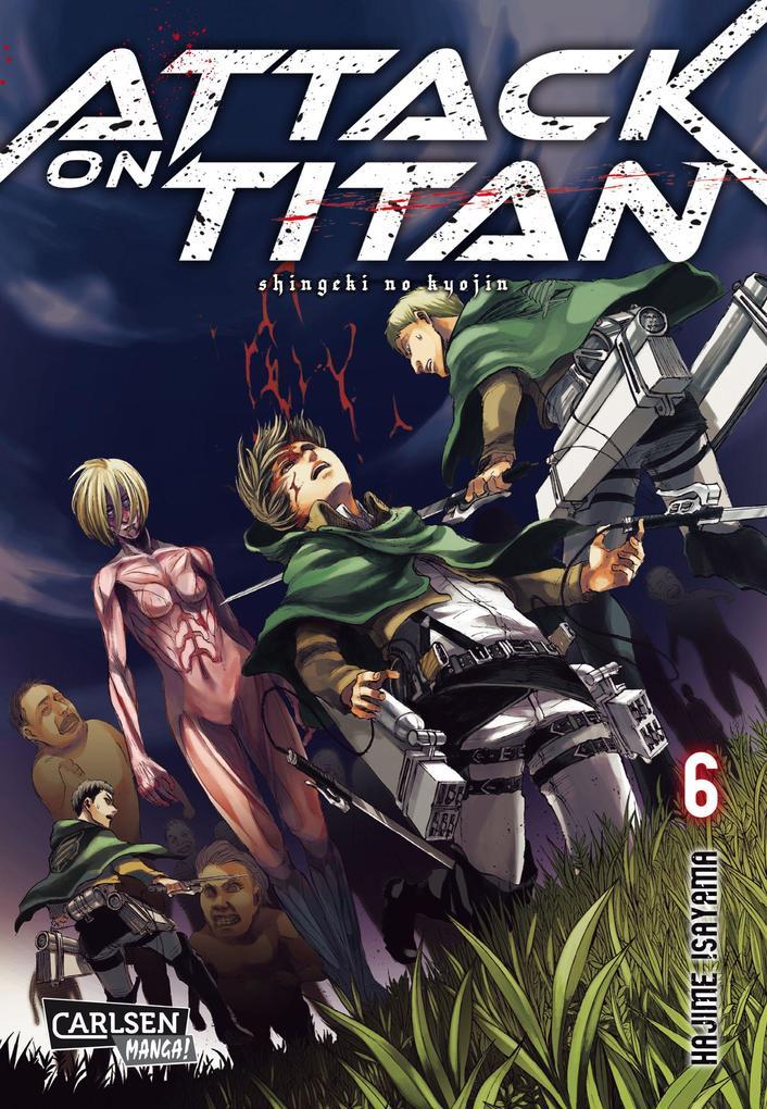 Attack on Titan 06 als Buch von Hajime Isayama