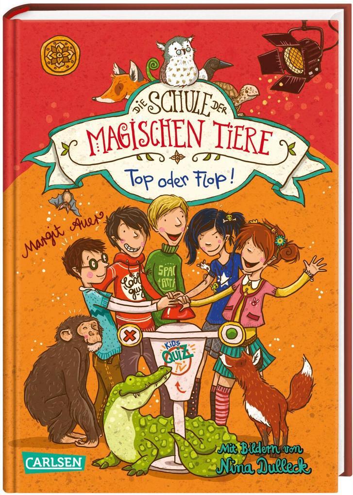 Die Schule der magischen Tiere 05: Top oder Flop! als Buch von Margit Auer