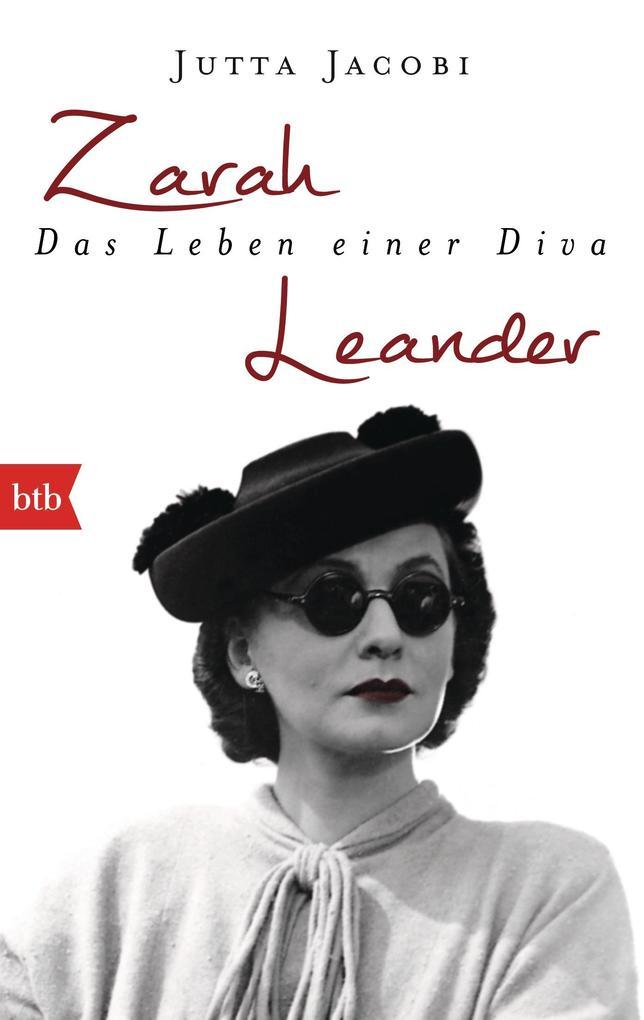 Zarah Leander. Das Leben einer Diva als Taschenbuch von Jutta Jacobi