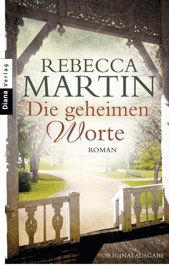 Die geheimen Worte als Taschenbuch von Rebecca Martin